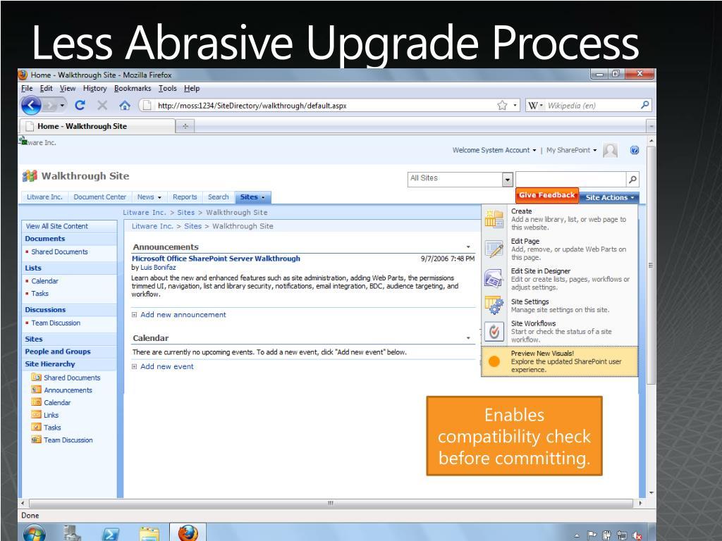 Less Abrasive Upgrade Process