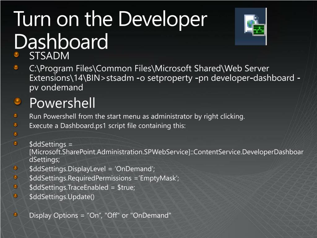 Turn on the Developer Dashboard