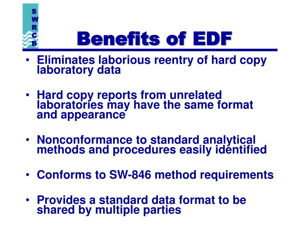 Benefits of EDF