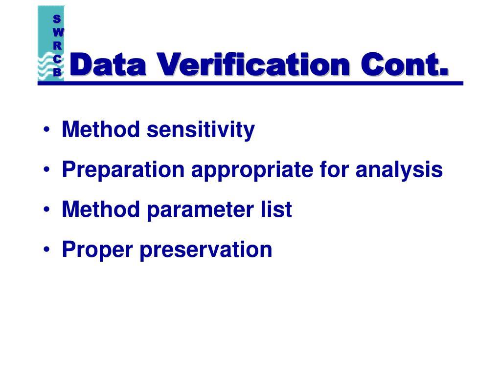 Data Verification Cont.