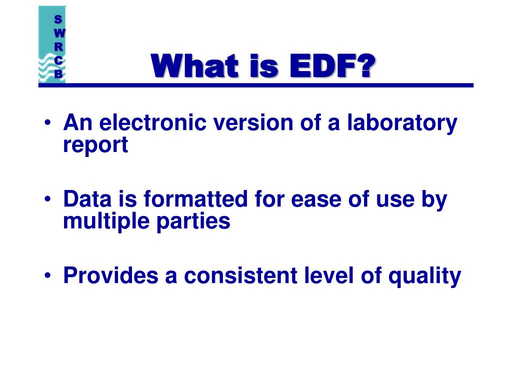 What is EDF?