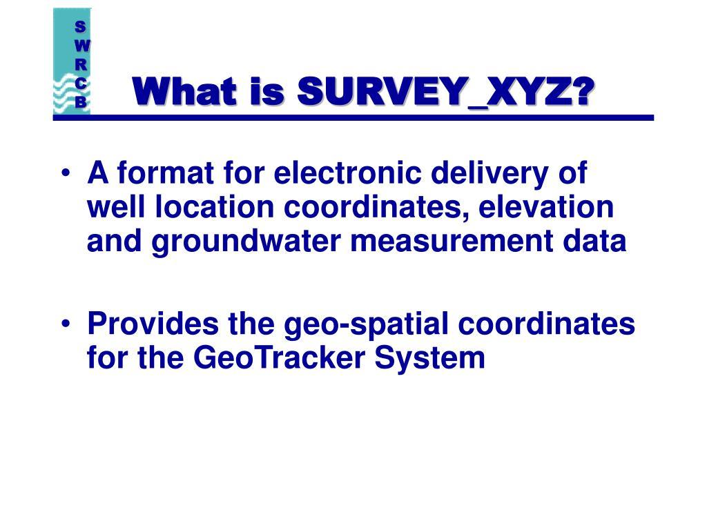 What is SURVEY_XYZ?