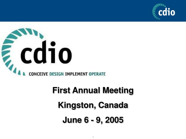 First annual meeting kingston canada june 6 9 2005