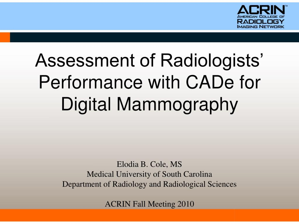 Assessment of Radiologists' Performance with CADe for Digital Mammography