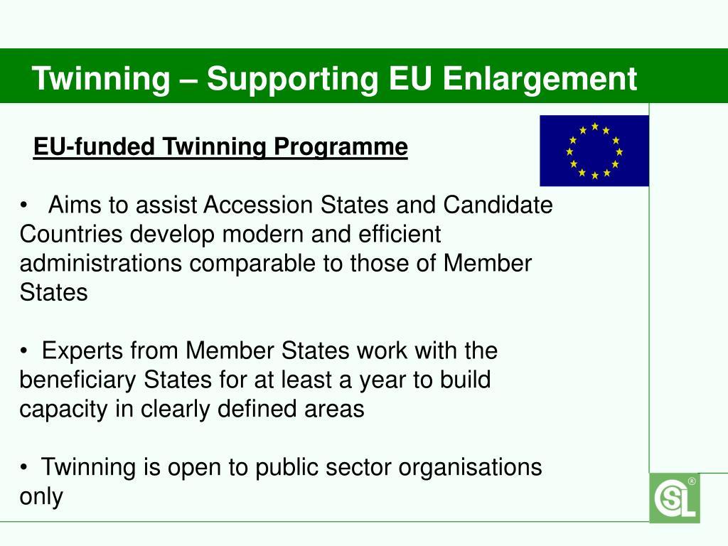 Twinning – Supporting EU Enlargement