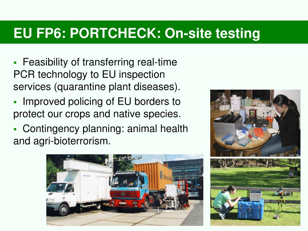 EU FP6: PORTCHECK: On-site testing