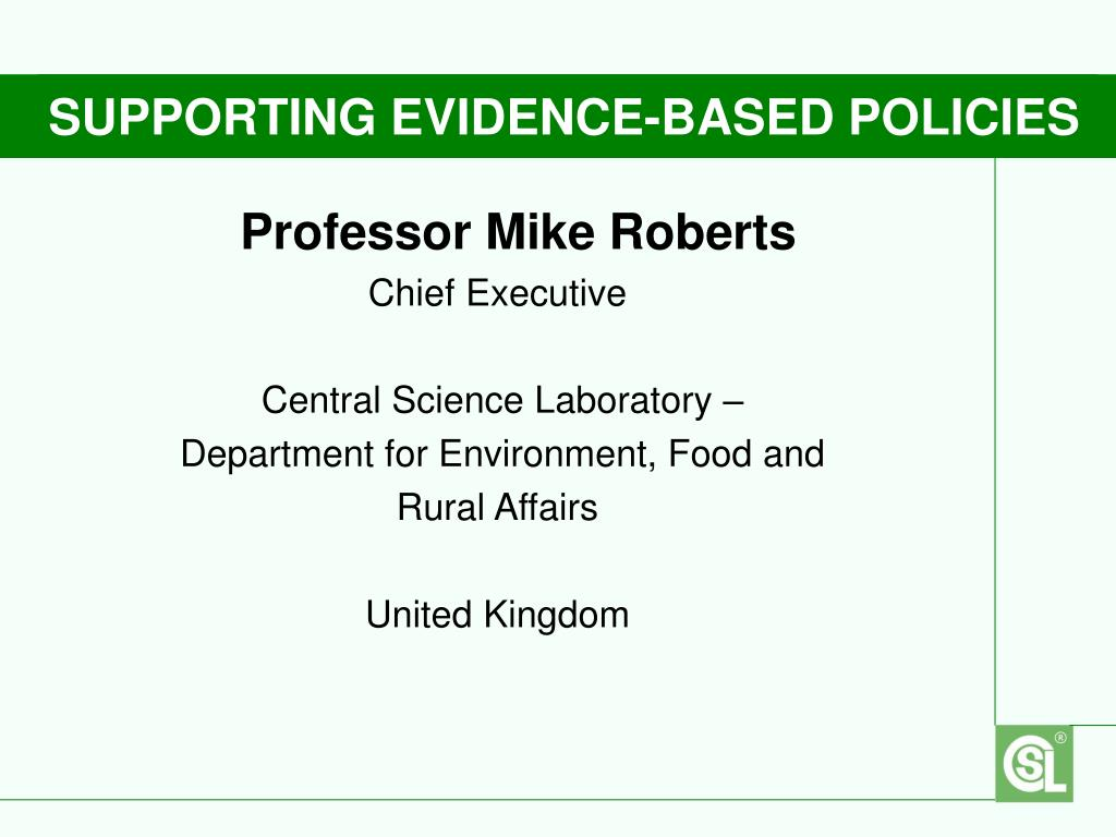 SUPPORTING EVIDENCE-BASED POLICIES
