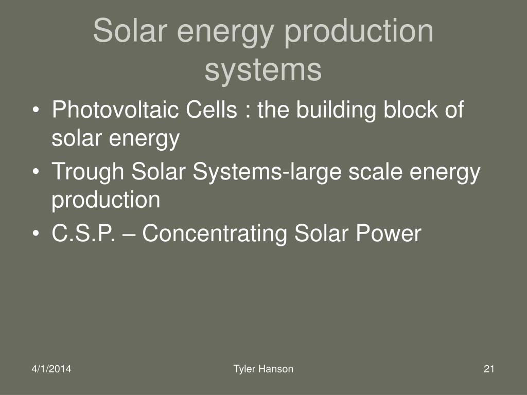 Solar energy production systems