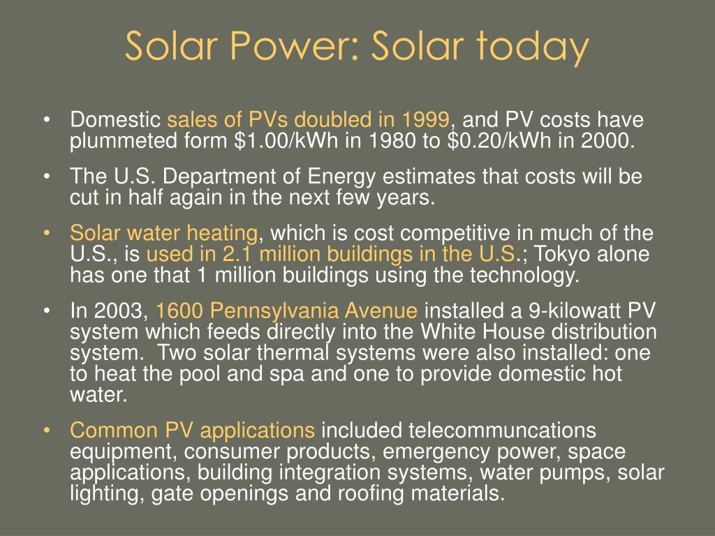 Solar Power: Solar today
