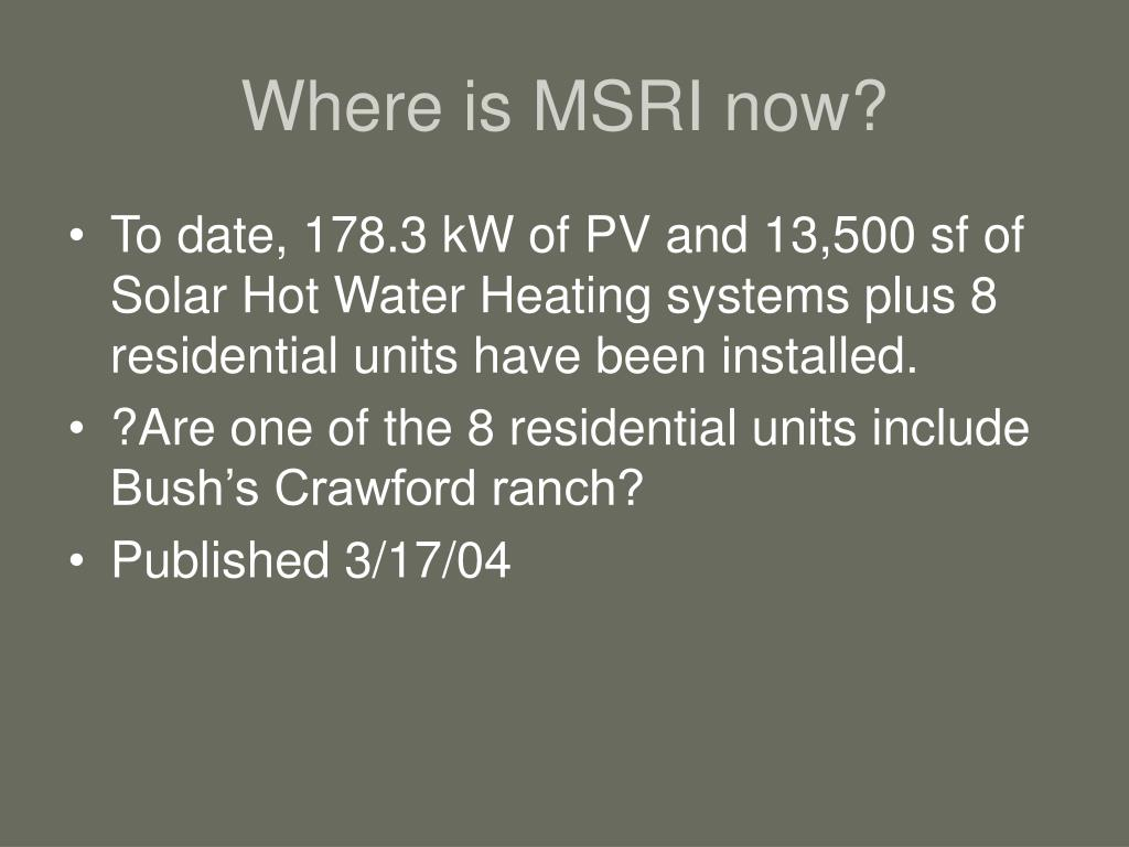 Where is MSRI now?