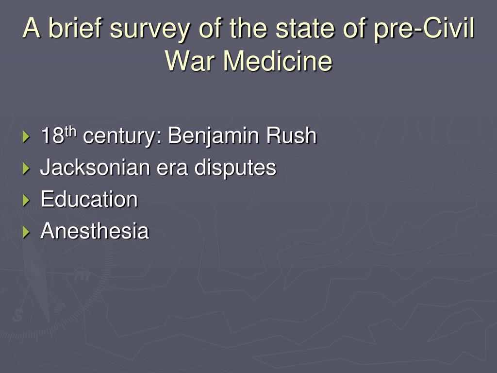 A brief survey of the state of pre-Civil War Medicine