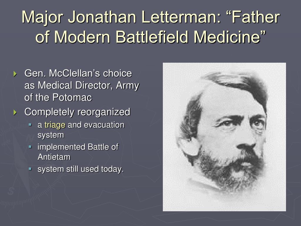 "Major Jonathan Letterman: ""Father of Modern Battlefield Medicine"""