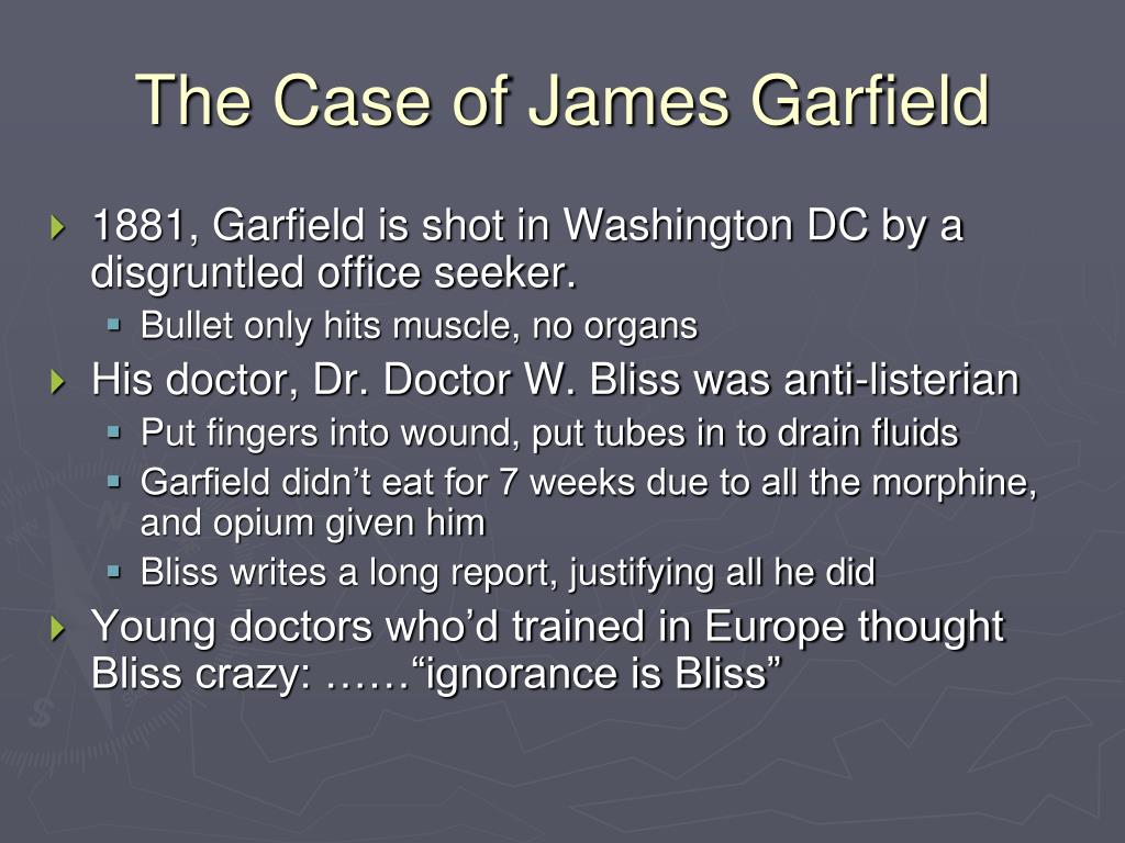 The Case of James Garfield