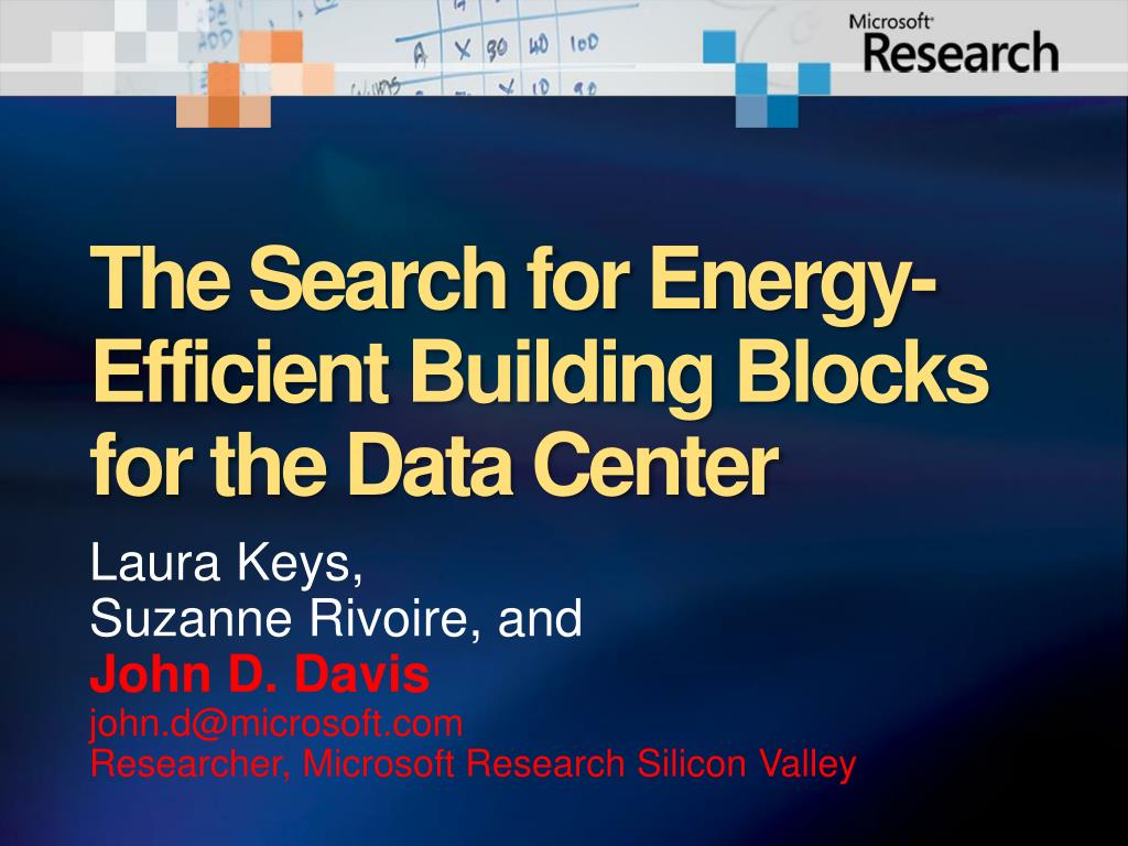 the search for energy efficient building blocks for the data center l.