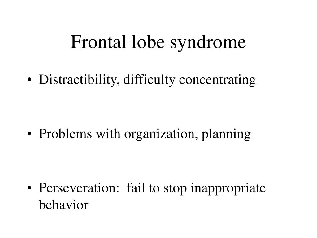 Frontal lobe syndrome