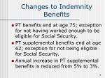 changes to indemnity benefits9