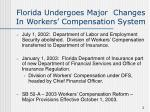 florida undergoes major changes in workers compensation system
