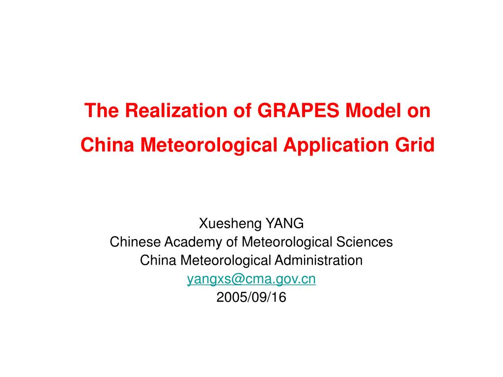the realization of grapes model on china meteorological application grid