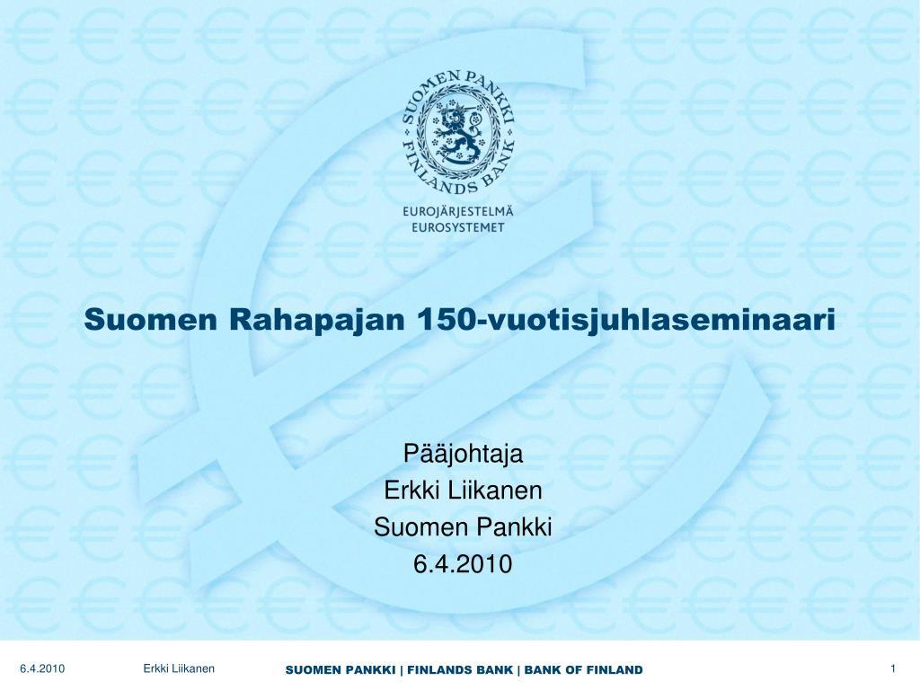 suomen rahapajan 150 vuotisjuhlaseminaari