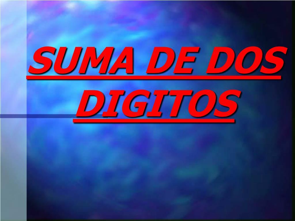 SUMA DE DOS DIGITOS
