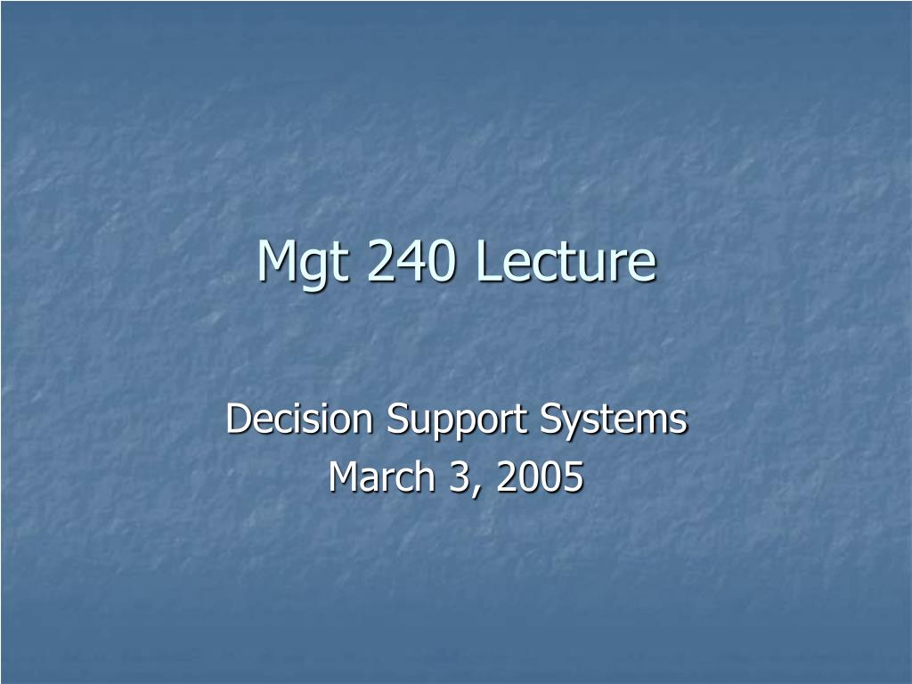 mgt 240 lecture l.