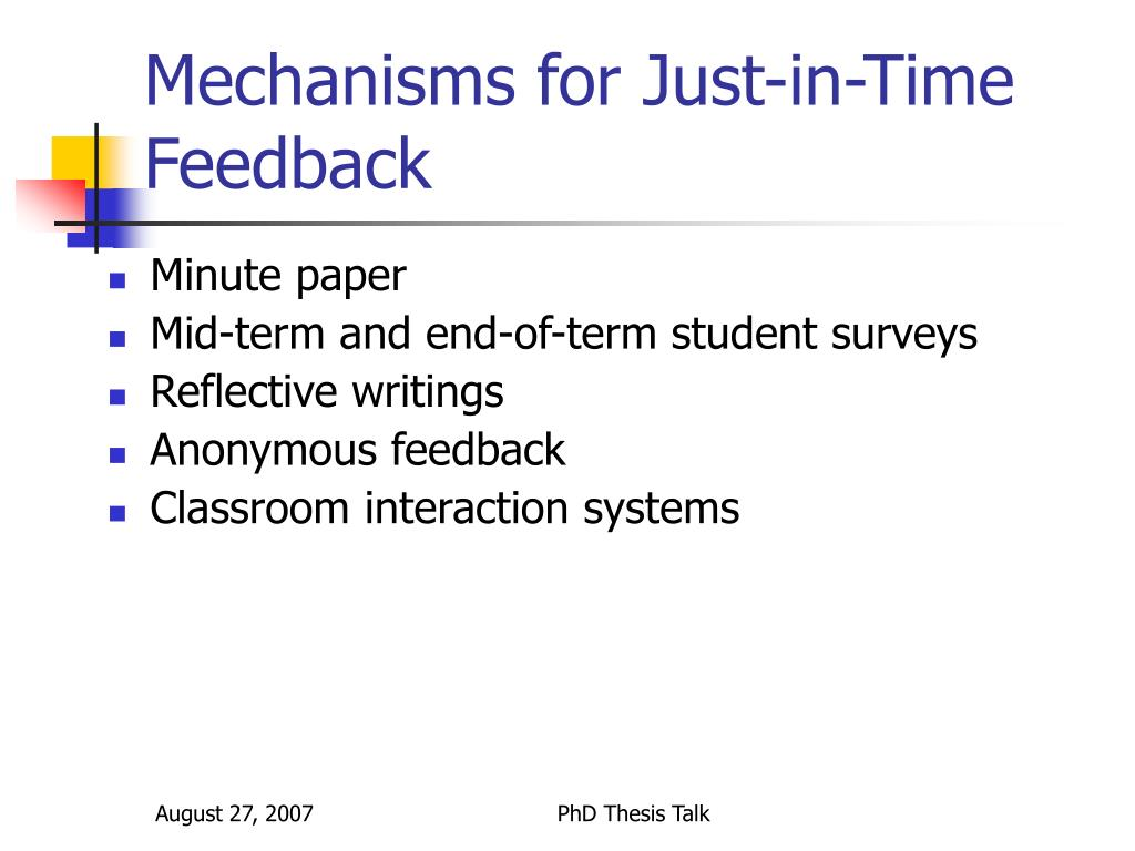 Mechanisms for Just-in-Time Feedback