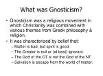 what was gnosticism