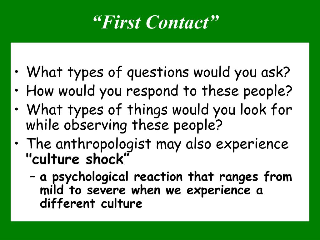 """""""First Contact"""""""