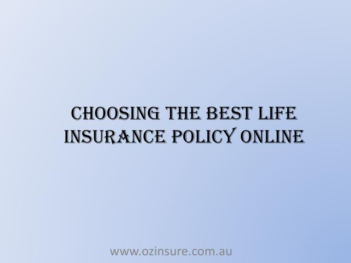 Choosing The Best Life Insurance Policy Online