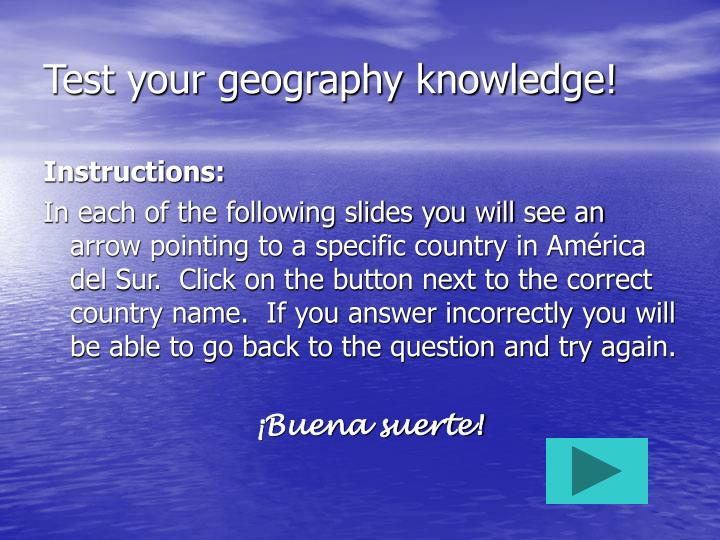 Test your geography knowledge