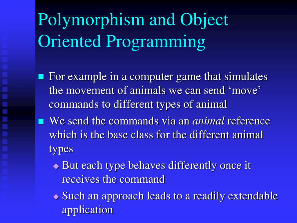 Polymorphism and Object Oriented Programming