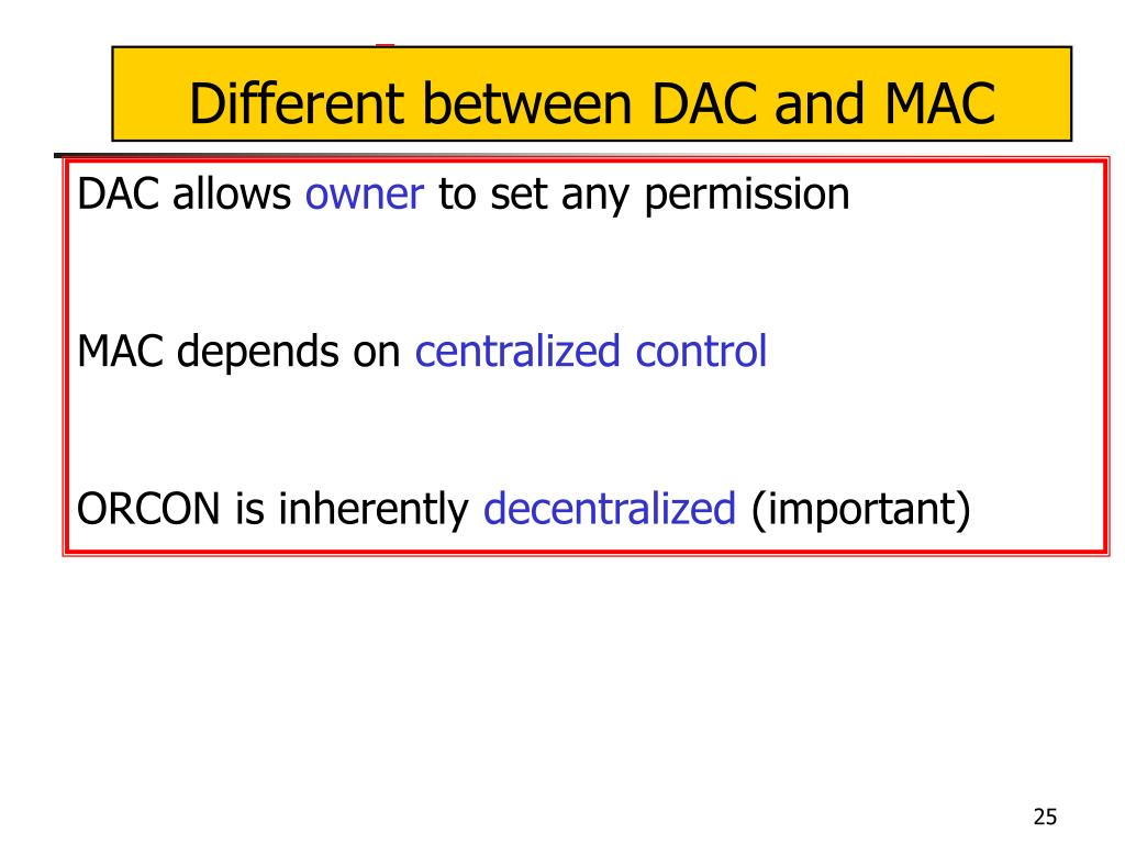 Different between DAC and MAC