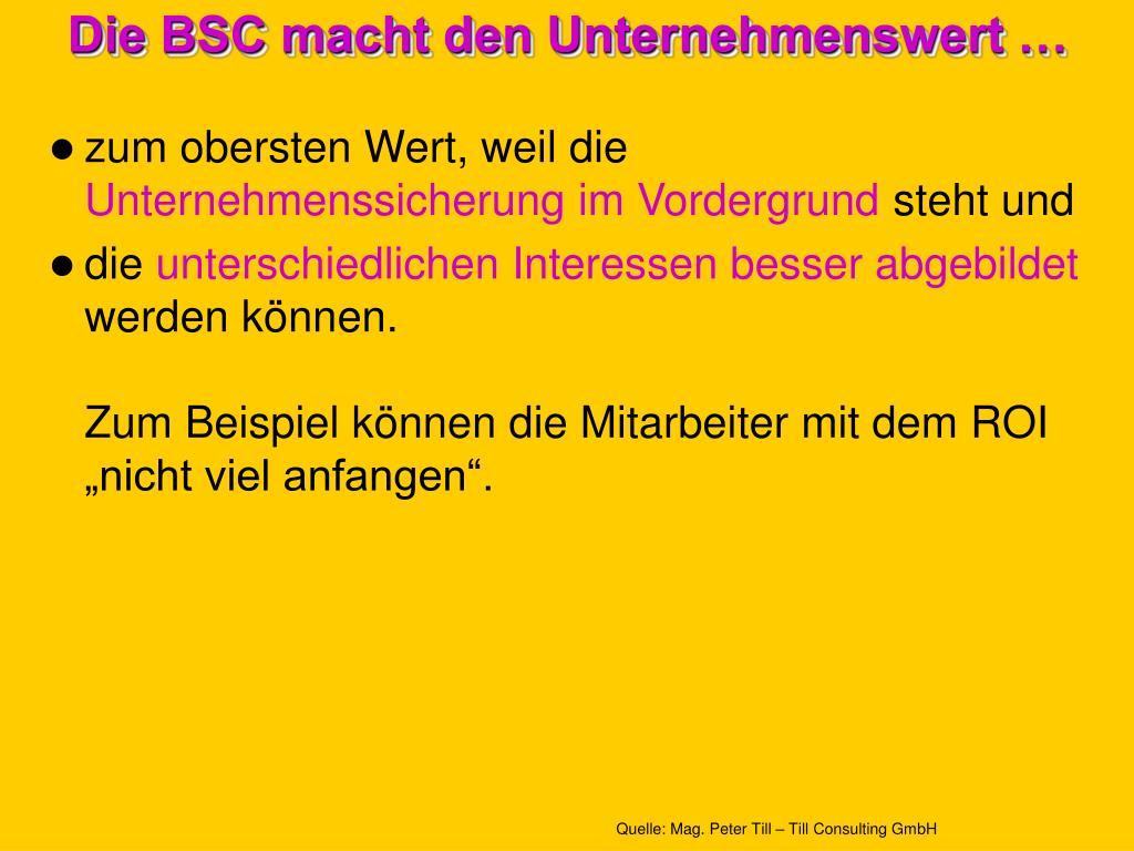 Die BSC macht den Unternehmenswert …