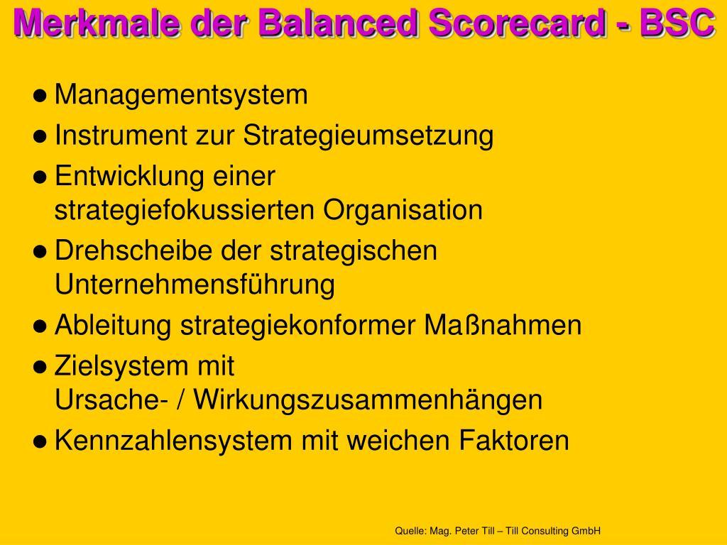 Merkmale der Balanced Scorecard - BSC