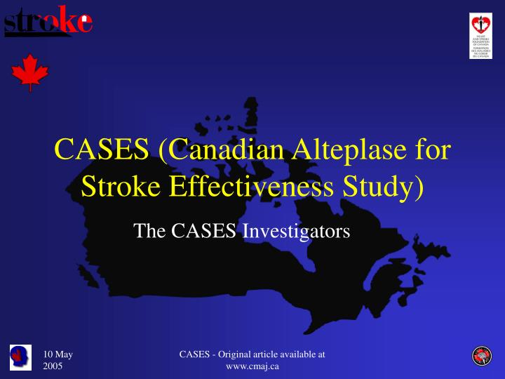 Cases canadian alteplase for stroke effectiveness study