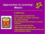 approaches to learning music
