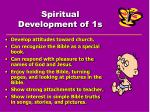 spiritual development of 1s