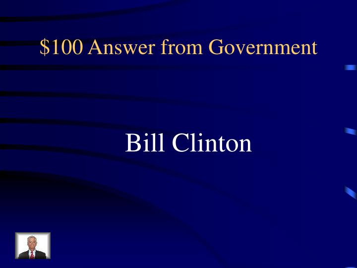 $100 Answer from Government