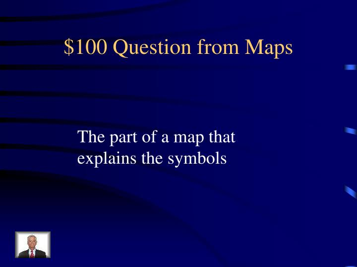 $100 Question from Maps
