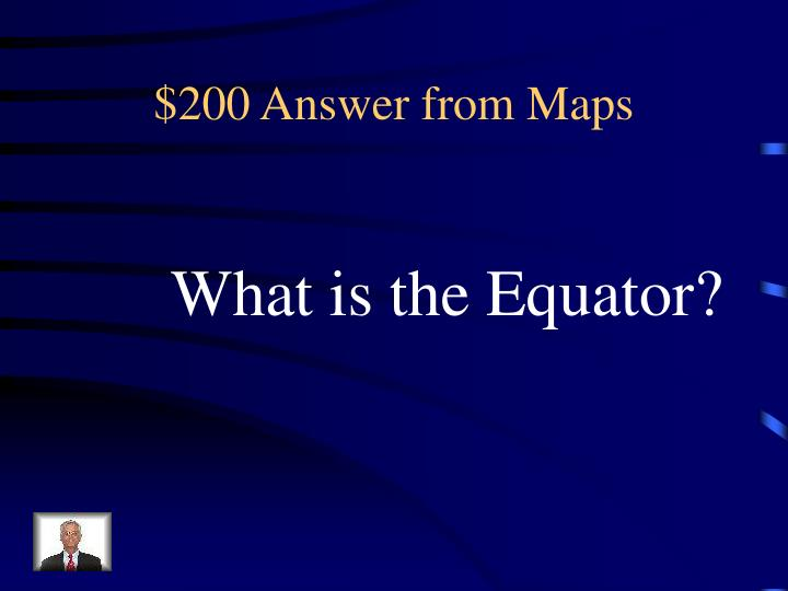 $200 Answer from Maps