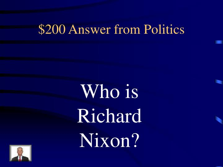 $200 Answer from Politics
