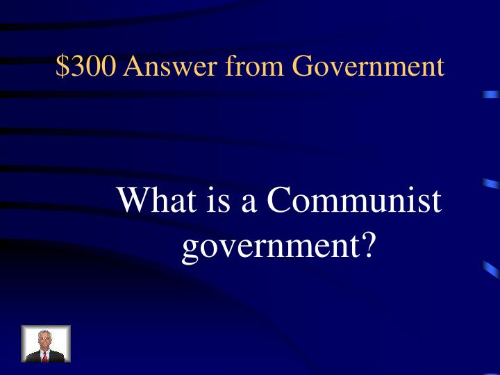 $300 Answer from Government