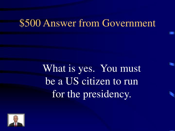 $500 Answer from Government