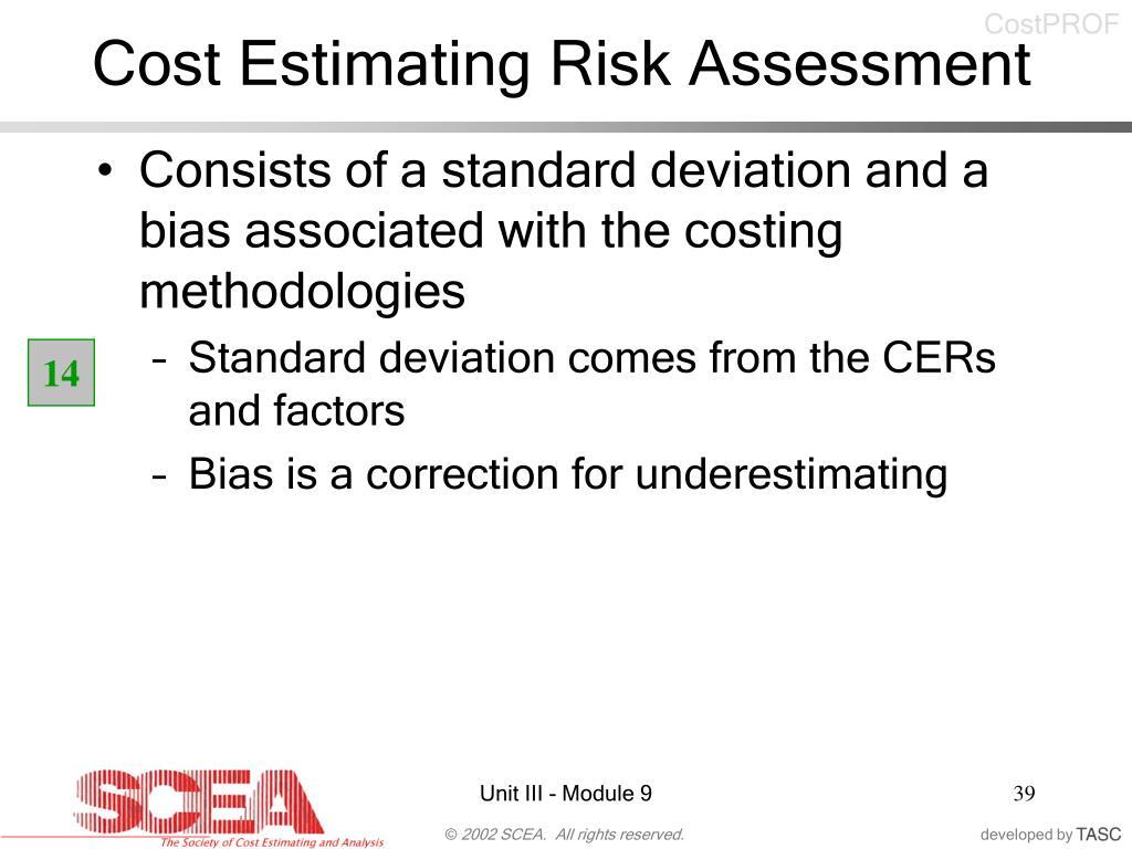 Cost Estimating Risk Assessment
