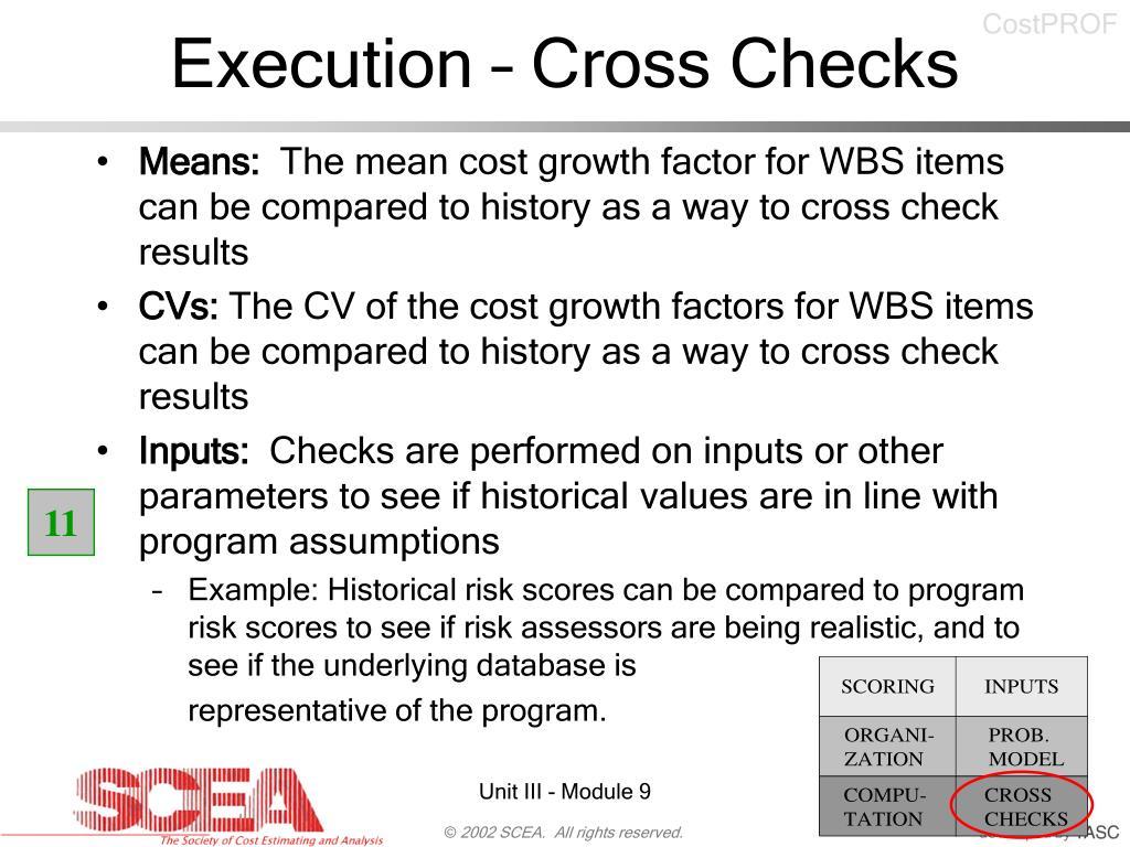 Execution – Cross Checks