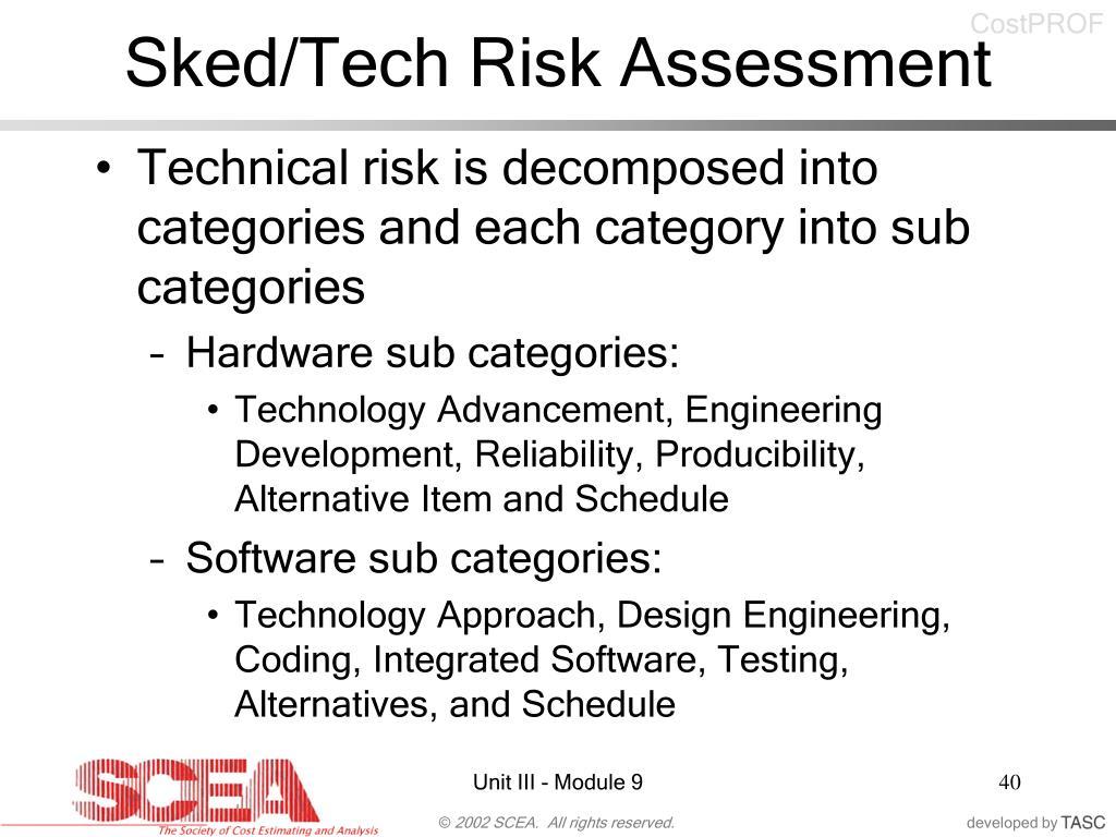 Sked/Tech Risk Assessment