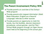 the parent involvement policy will