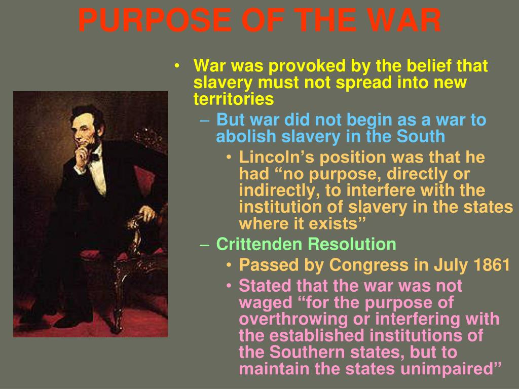 PURPOSE OF THE WAR