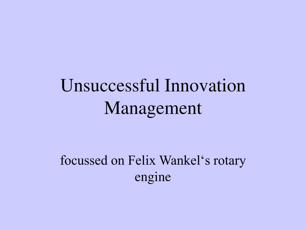 unsuccessful innovation management l.