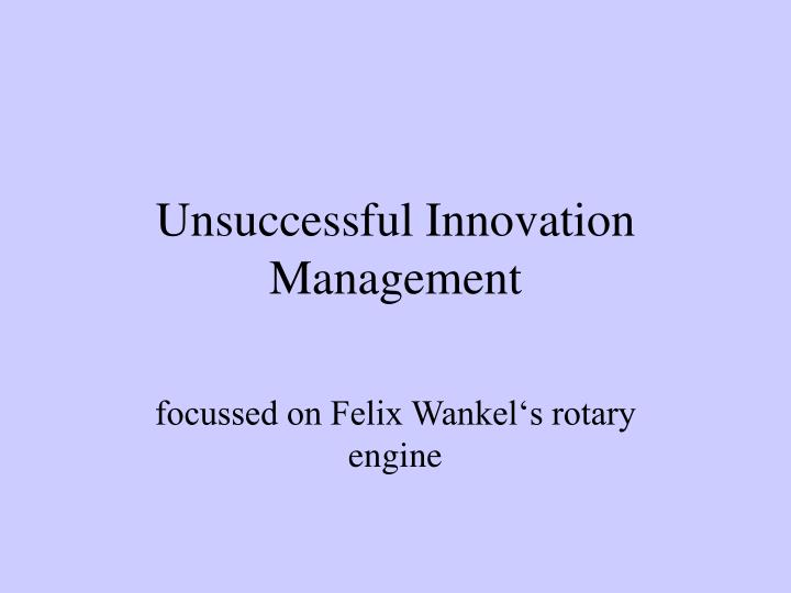 unsuccessful innovation management n.